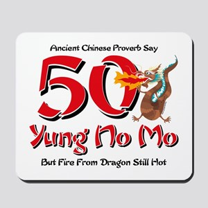 Yung No Mo 50th Birthday Mousepad