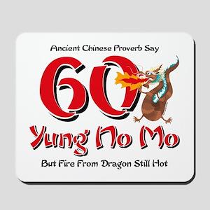 Yung No Mo 60th Birthday Mousepad