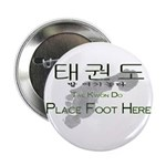 """2.25"""" Button Tae Kwon Do Place Foot Here"""