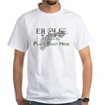 White T-Shirt Tae Kwon Do Place Foot Here