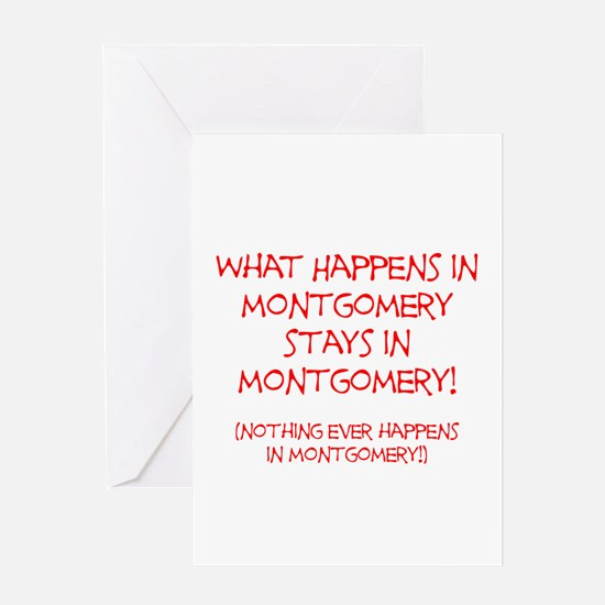 What happens in Montgomery..... Greeting Card