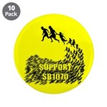 """Support SB1070 3.5"""" Button (10 pack)"""
