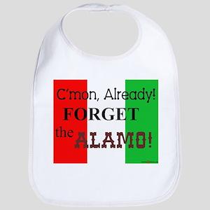 Forget the Alamo! Bib