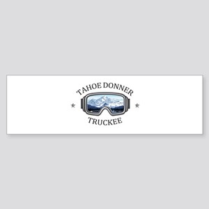 Tahoe Donner - Truckee - Californ Bumper Sticker