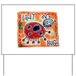 ladybug Yard Sign