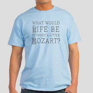 Life Without Mozart Light T-Shirt