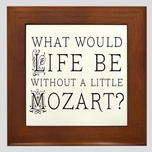 Life Without Mozart Framed Tile