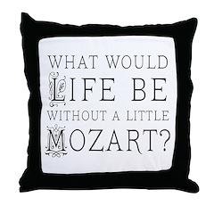 Life Without Mozart Throw Pillow