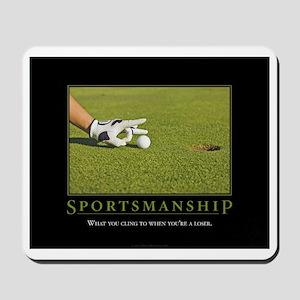 Sportsmanship Mousepad