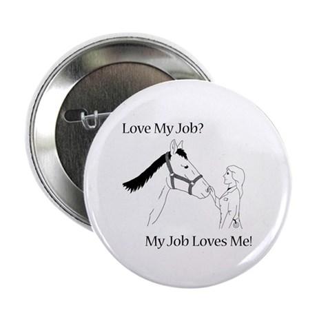 """Love My Job Equine 2.25"""" Button (100 pack)"""