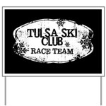 Tulsa Ski Club Yard Sign