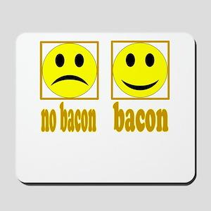 Hoo-Ray For Bacon Mousepad