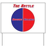 Half The Battle Yard Sign