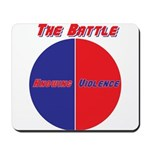 Half The Battle Mousepad
