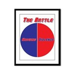 Half The Battle Framed Panel Print
