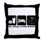 Eat, Sleep, Avoid Priests Throw Pillow
