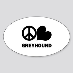 Peace Love Greyhound Sticker (Oval)