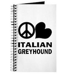 Peace Love Italian Greyhound Journal