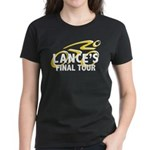 Lance's Final Tour Women's Dark T-Shirt