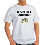 It's Been a Good Ride Light T-Shirt