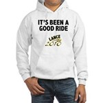 It's Been a Good Ride Hooded Sweatshirt