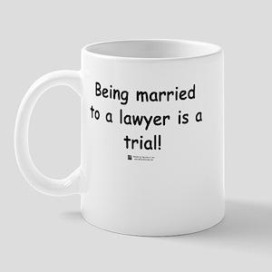 Married to a lawyer -  Mug