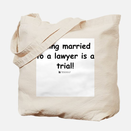 Married to a lawyer -  Tote Bag