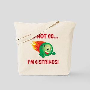 60th Bday Strikes Tote Bag