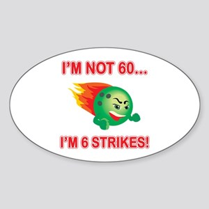 60th Bday Strikes Sticker (Oval)