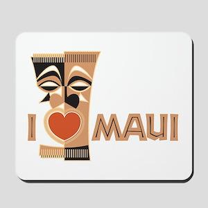 I Love Maui Mousepad