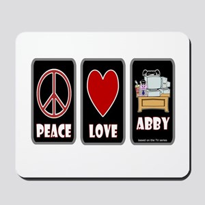 Peace Love Abby Mousepad