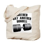 Another day... Tote Bag