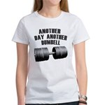 Another day... Women's T-Shirt
