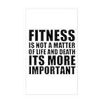 Fitness is not a matter... Sticker (Rectangle)