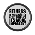 Fitness is not a matter... Large Wall Clock