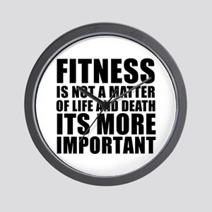 Fitness is not a matter... Wall Clock