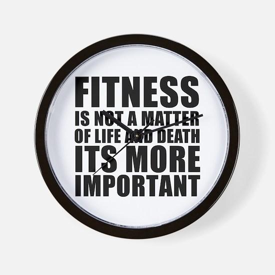 Fitness is not a matter... Wall Clock