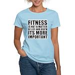 Fitness is not a matter... Women's Light T-Shirt