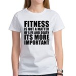 Fitness is not a matter... Women's T-Shirt