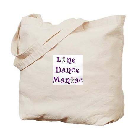 Line Dance Maniac Tote Bag