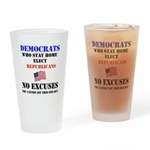 Democrats No Excuses Drinking Glass