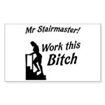 Mr Stairmaster (Bitch) Sticker (Rectangle)