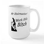 Mr Stairmaster (Bitch) Large Mug