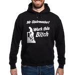 Mr Stairmaster (Bitch) Hoodie (dark)