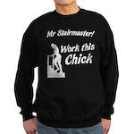 Mr Stairmaster (Bitch) Sweatshirt (dark)