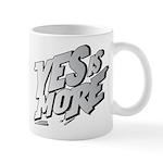 Yes is More Mug