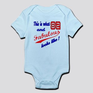 This Is what 82 and Fabulous looks Infant Bodysuit