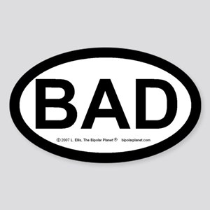 BAD Sticker (Oval)