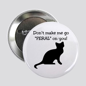 "Go ""FERAL"" 2.25"" Button"