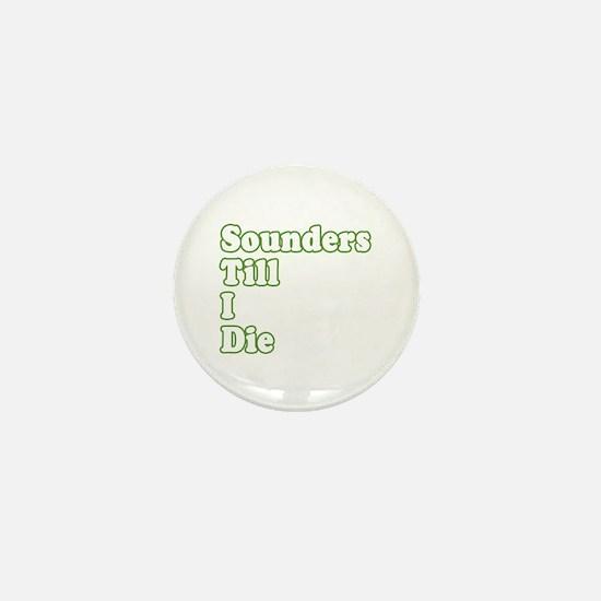 ..'Till I Die Mini Button